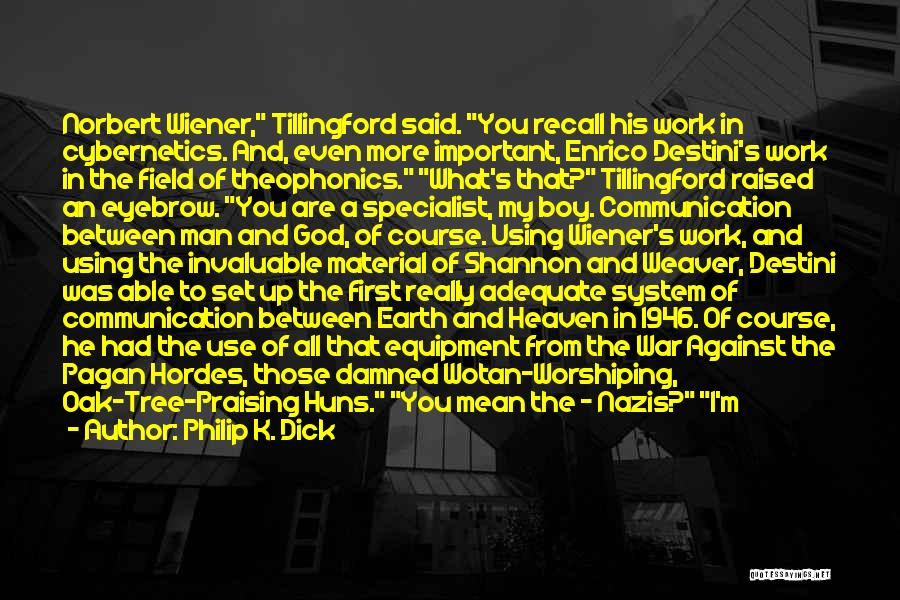Bab 5 Quotes By Philip K. Dick