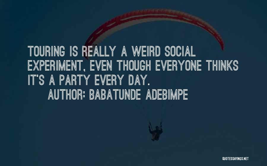 Babatunde Adebimpe Quotes 114372