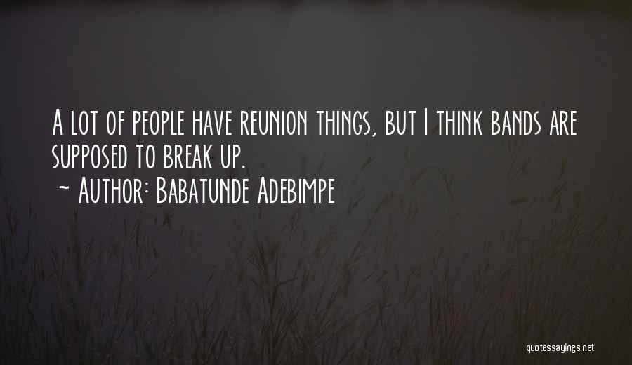 Babatunde Adebimpe Quotes 1199136