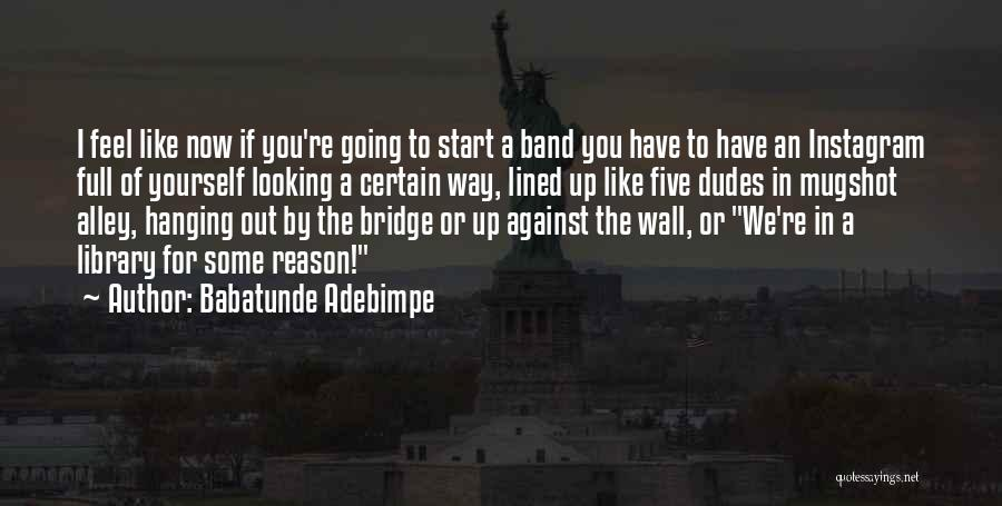 Babatunde Adebimpe Quotes 1306846