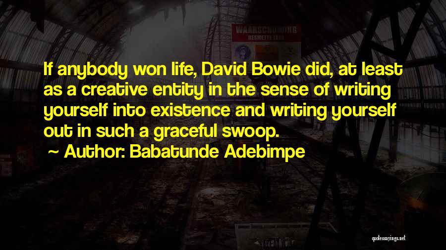 Babatunde Adebimpe Quotes 1367309