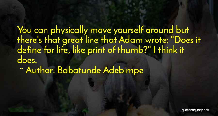 Babatunde Adebimpe Quotes 1437581