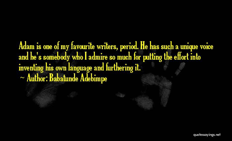 Babatunde Adebimpe Quotes 1444991