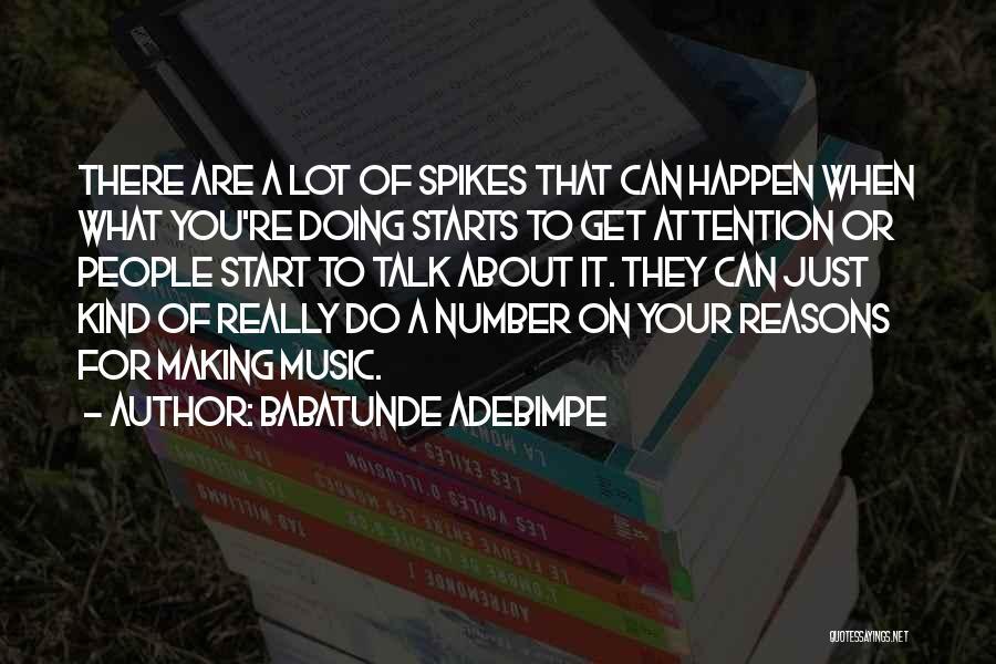 Babatunde Adebimpe Quotes 1712804
