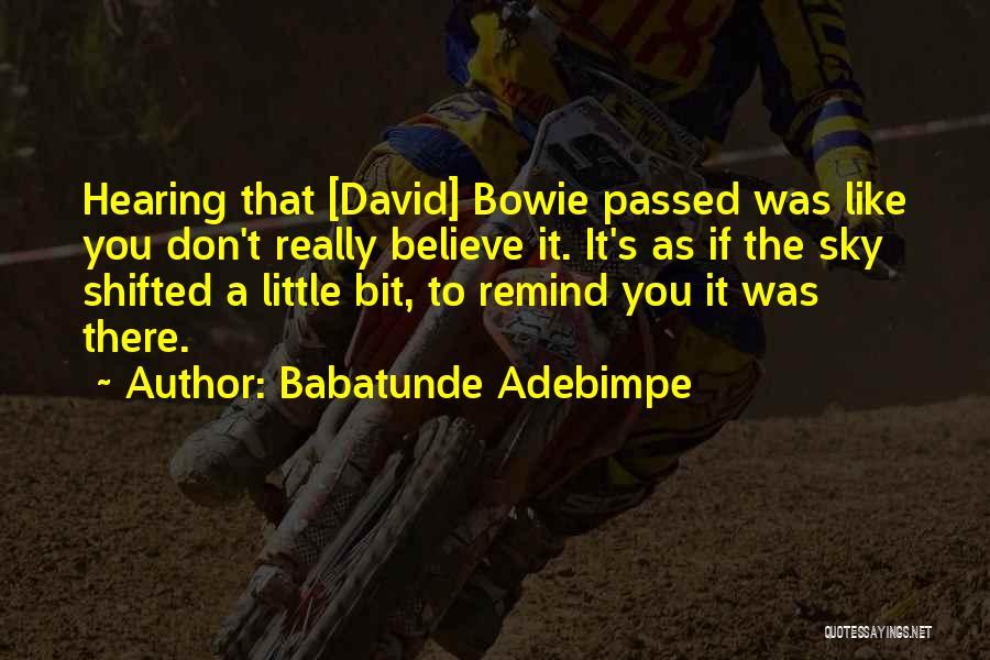 Babatunde Adebimpe Quotes 1752335
