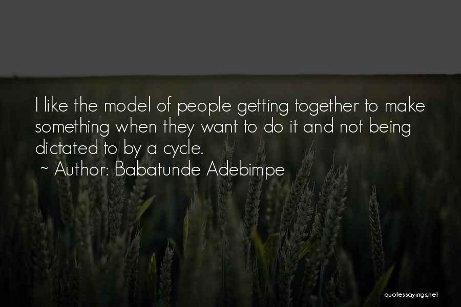 Babatunde Adebimpe Quotes 182652