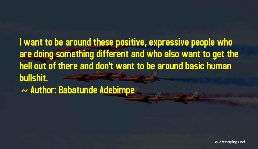 Babatunde Adebimpe Quotes 2185225