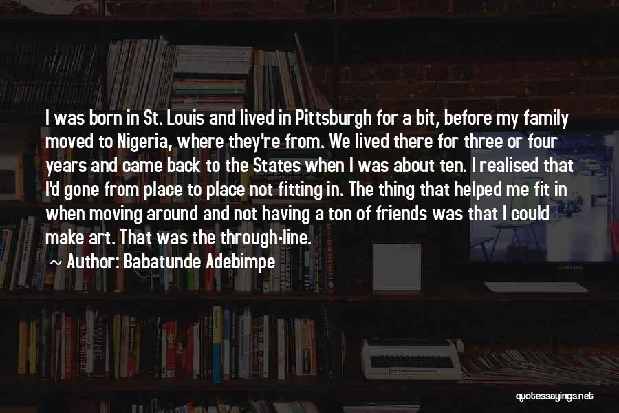 Babatunde Adebimpe Quotes 325960