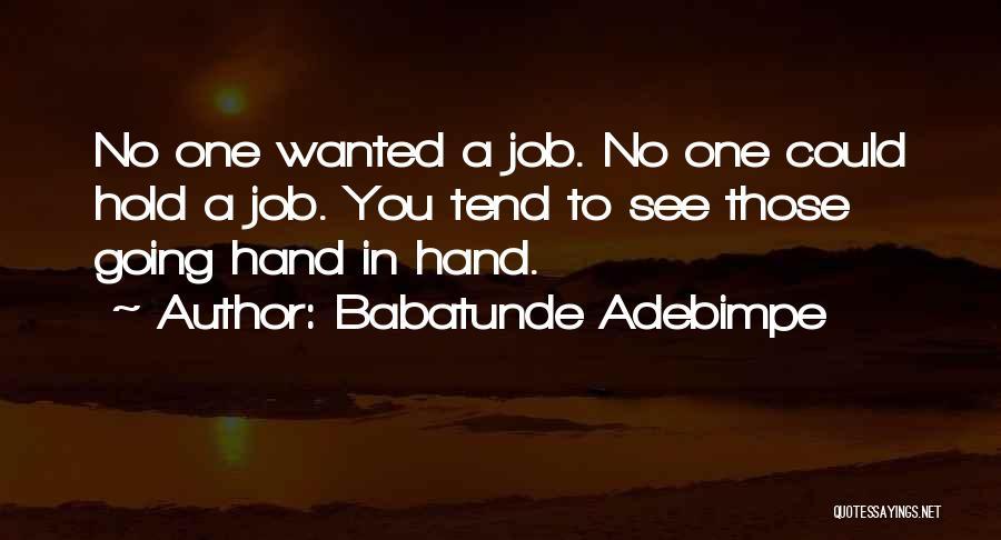 Babatunde Adebimpe Quotes 454752