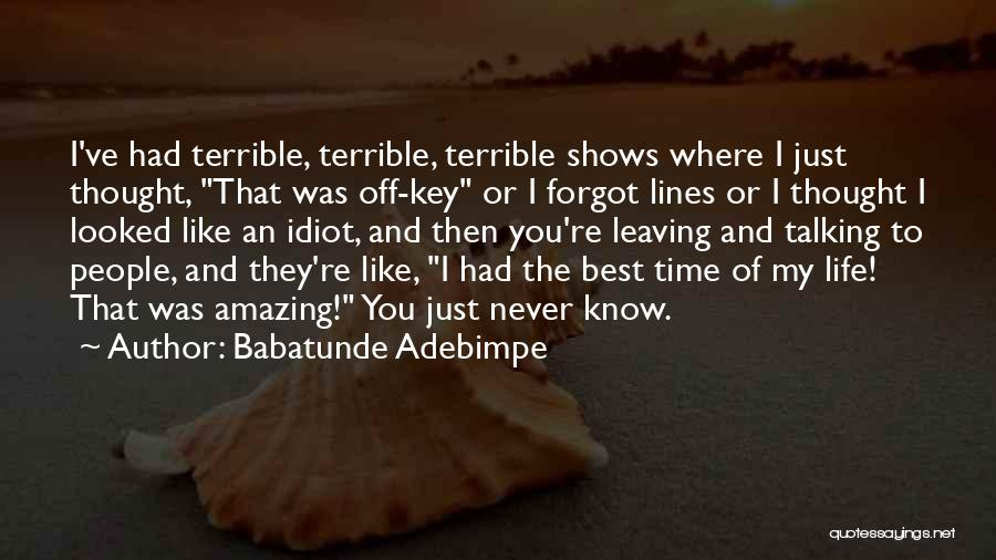 Babatunde Adebimpe Quotes 567996