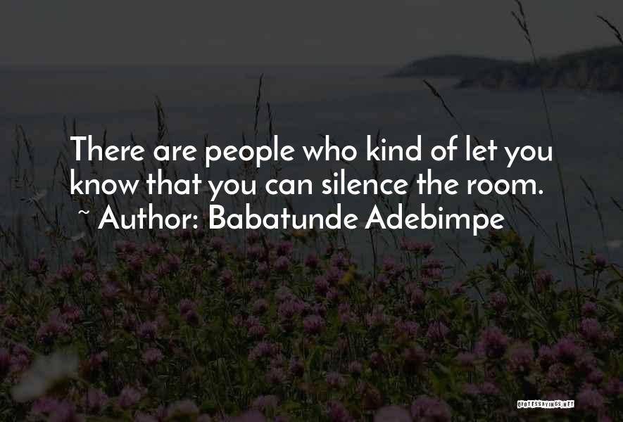 Babatunde Adebimpe Quotes 678988