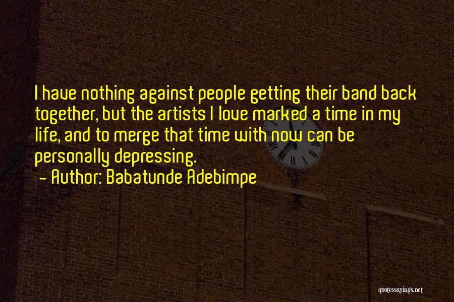 Babatunde Adebimpe Quotes 75103