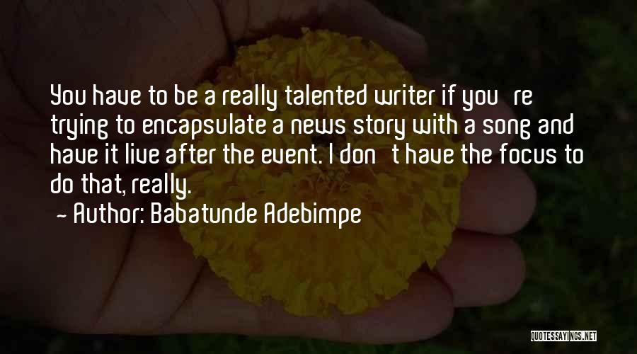 Babatunde Adebimpe Quotes 87270