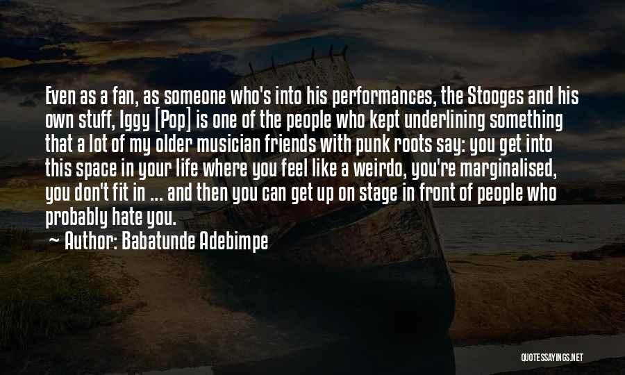 Babatunde Adebimpe Quotes 984010