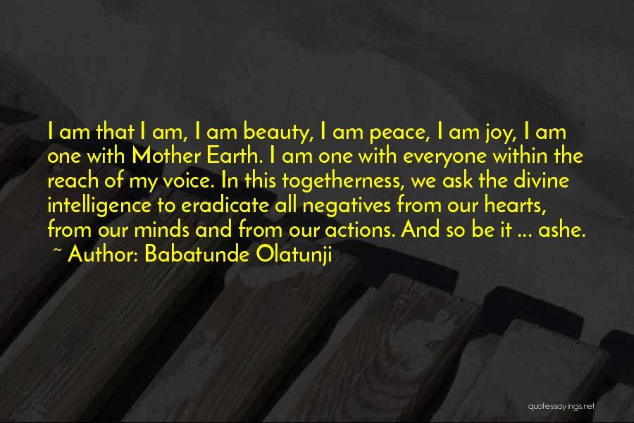 Babatunde Olatunji Quotes 442863