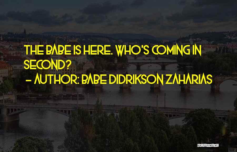 Babe Didrikson Zaharias Quotes 1472638