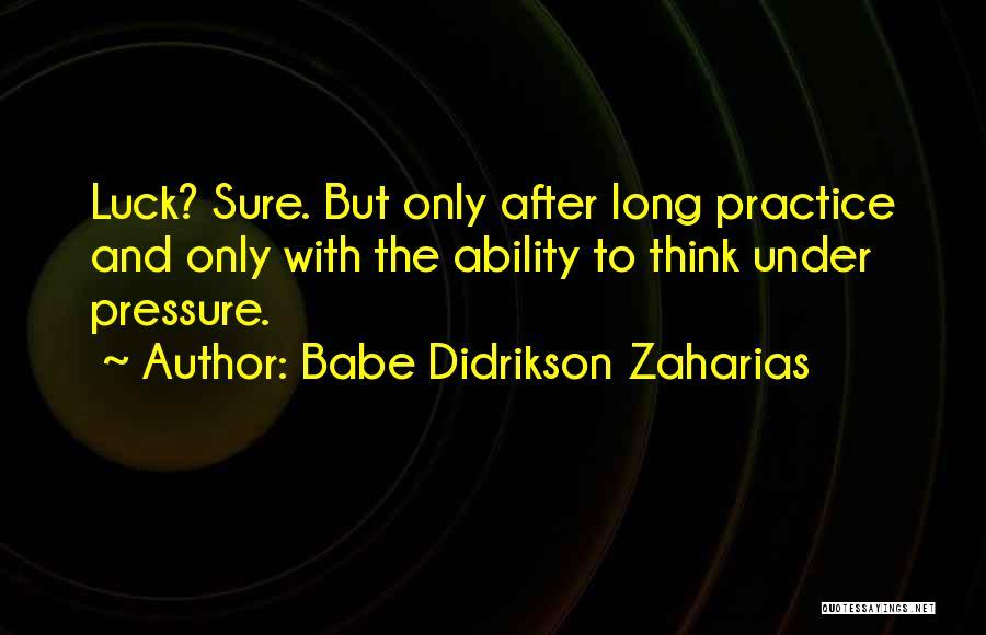 Babe Didrikson Zaharias Quotes 1658460