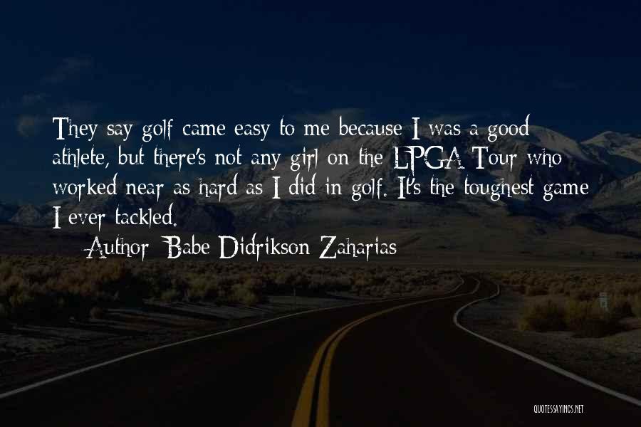 Babe Didrikson Zaharias Quotes 1787027