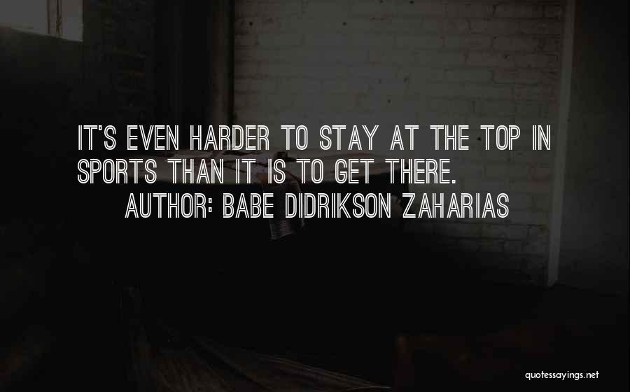 Babe Didrikson Zaharias Quotes 1997259