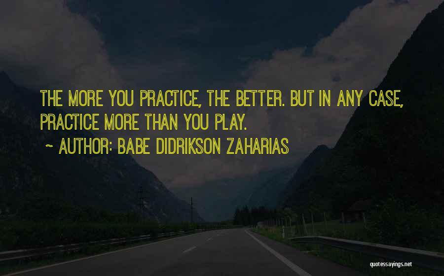 Babe Didrikson Zaharias Quotes 2022346