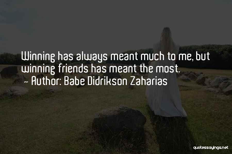Babe Didrikson Zaharias Quotes 570285