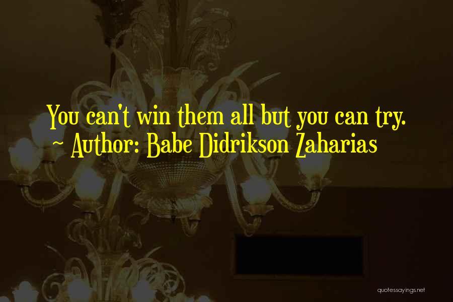 Babe Didrikson Zaharias Quotes 582226