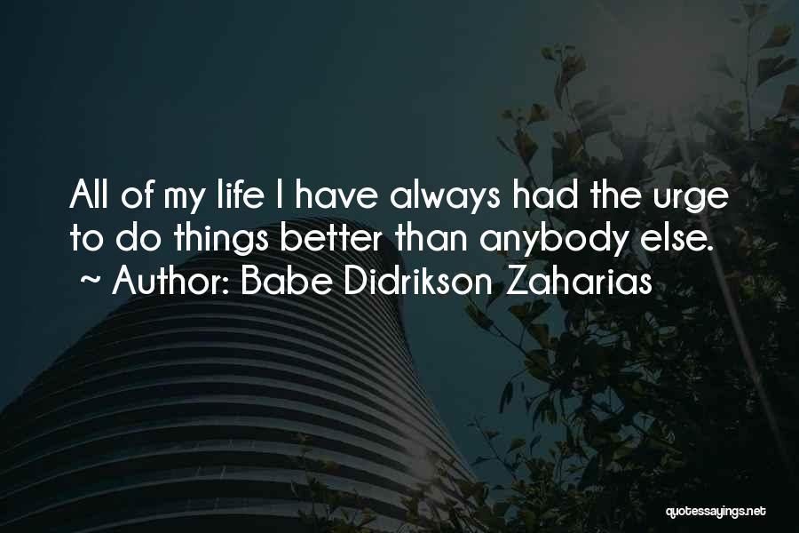 Babe Didrikson Zaharias Quotes 763229