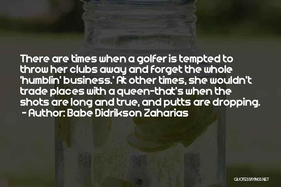Babe Didrikson Zaharias Quotes 928401