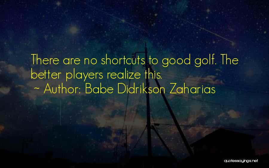 Babe Didrikson Zaharias Quotes 932786