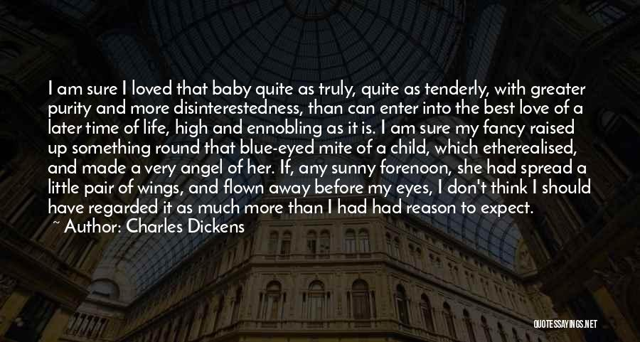 Baby Blue Eyes Quotes By Charles Dickens