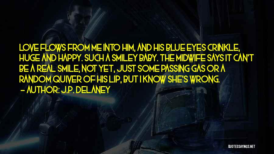 Baby Blue Eyes Quotes By J.P. Delaney