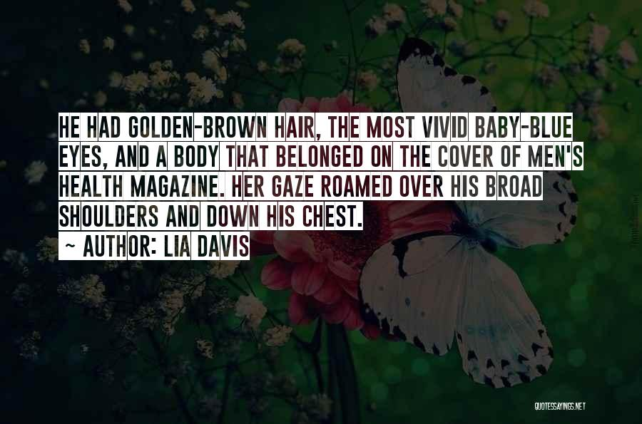 Baby Blue Eyes Quotes By Lia Davis