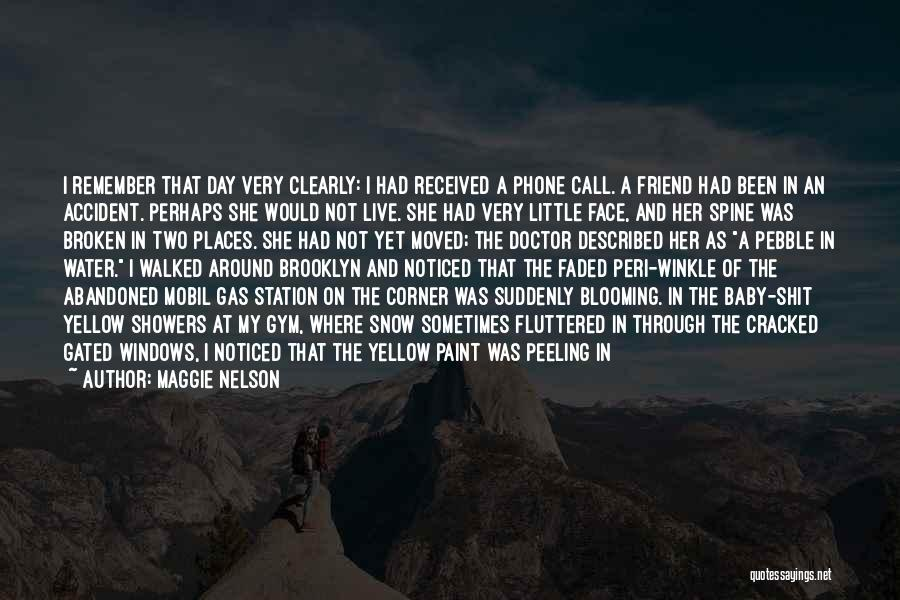 Baby Blue Eyes Quotes By Maggie Nelson