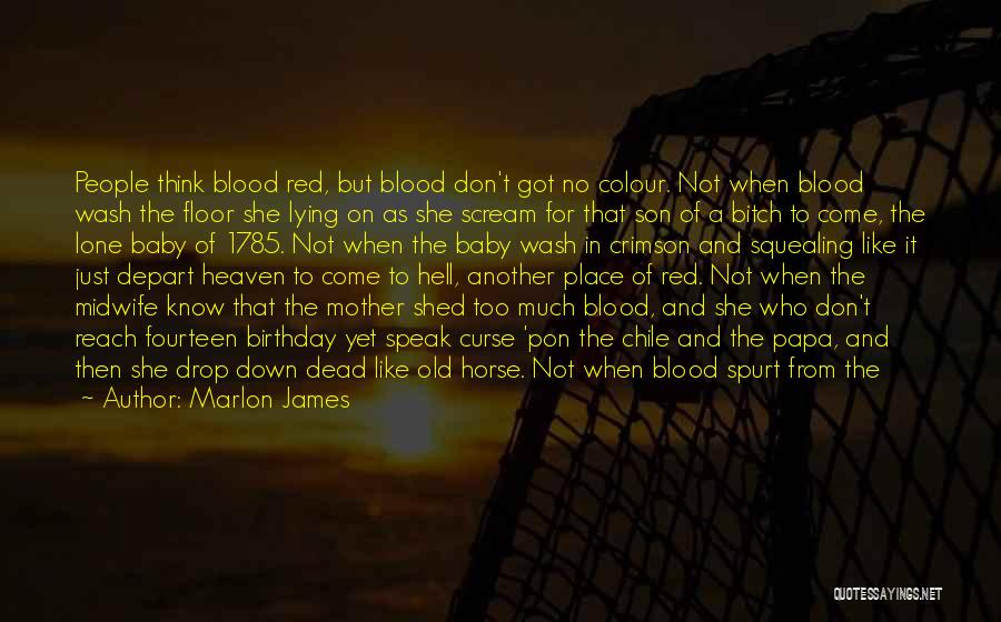 Baby Blue Eyes Quotes By Marlon James