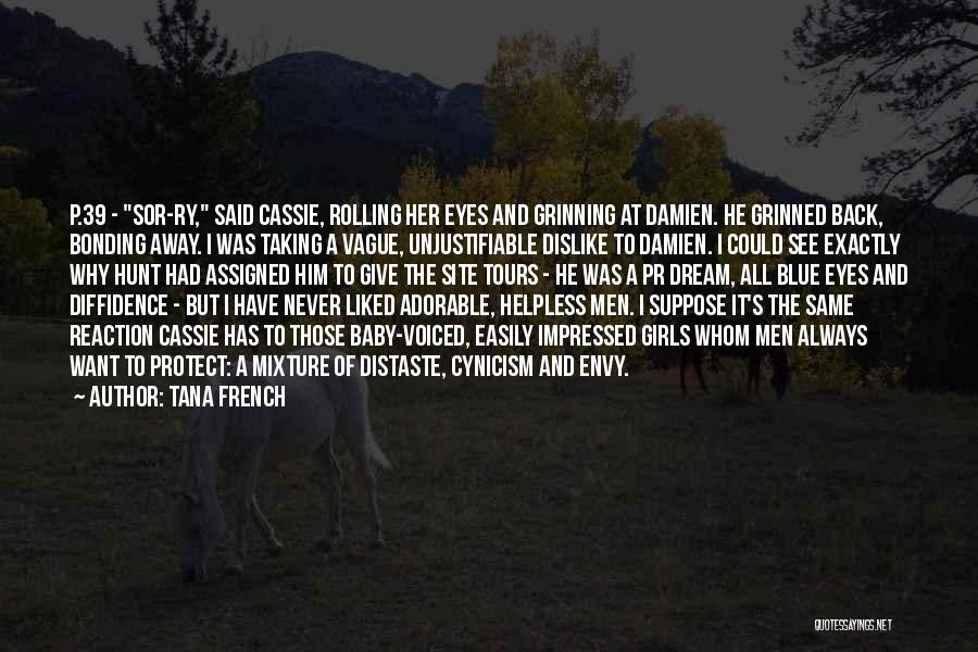 Baby Blue Eyes Quotes By Tana French