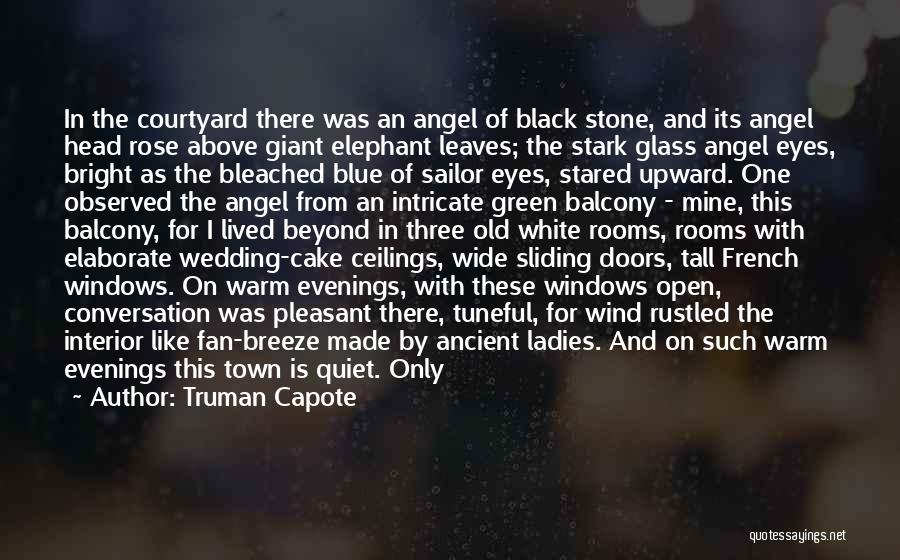 Baby Blue Eyes Quotes By Truman Capote