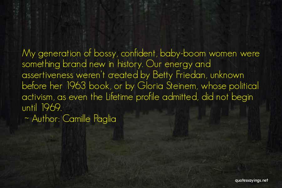 Baby Boom Generation Quotes By Camille Paglia
