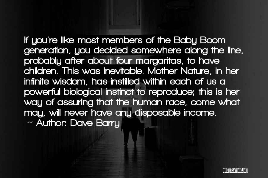 Baby Boom Generation Quotes By Dave Barry