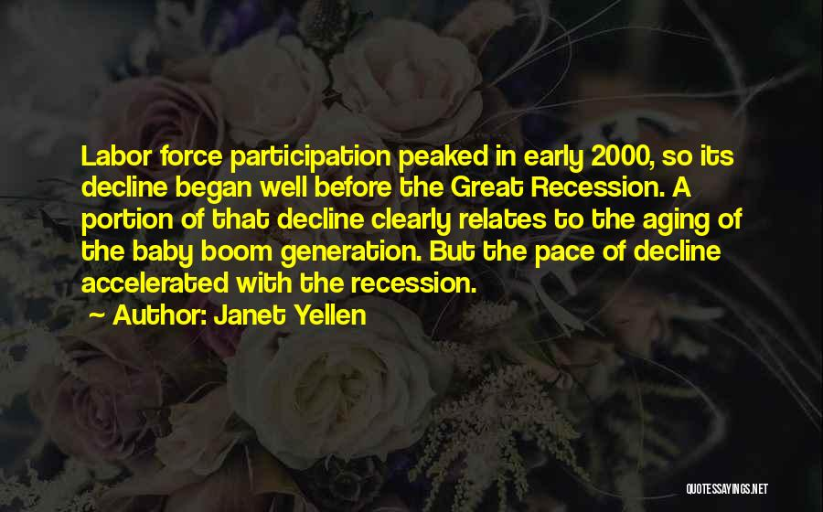 Baby Boom Generation Quotes By Janet Yellen