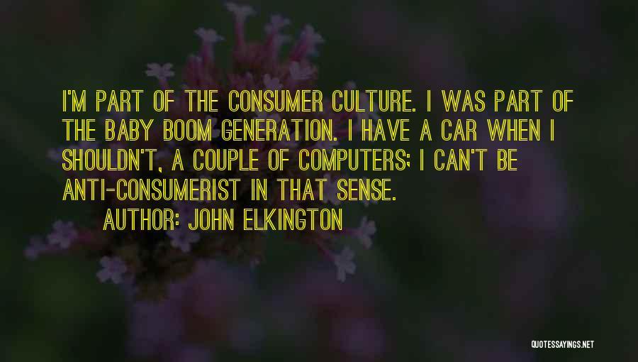 Baby Boom Generation Quotes By John Elkington