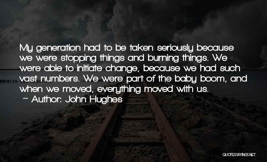Baby Boom Generation Quotes By John Hughes