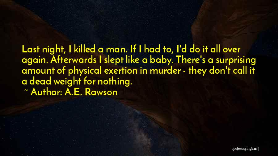 Baby Killed Quotes By A.E. Rawson