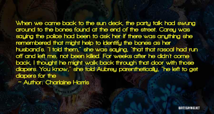 Baby Killed Quotes By Charlaine Harris