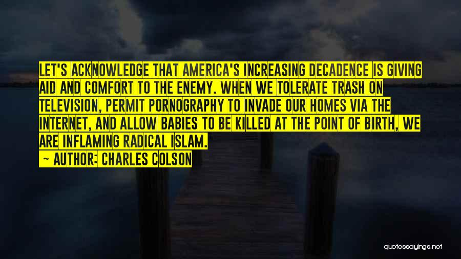Baby Killed Quotes By Charles Colson