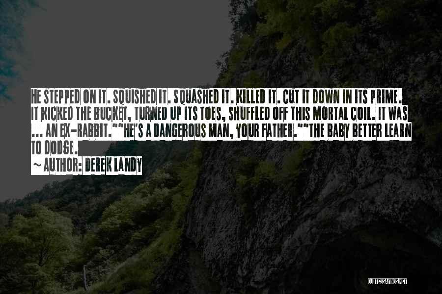 Baby Killed Quotes By Derek Landy