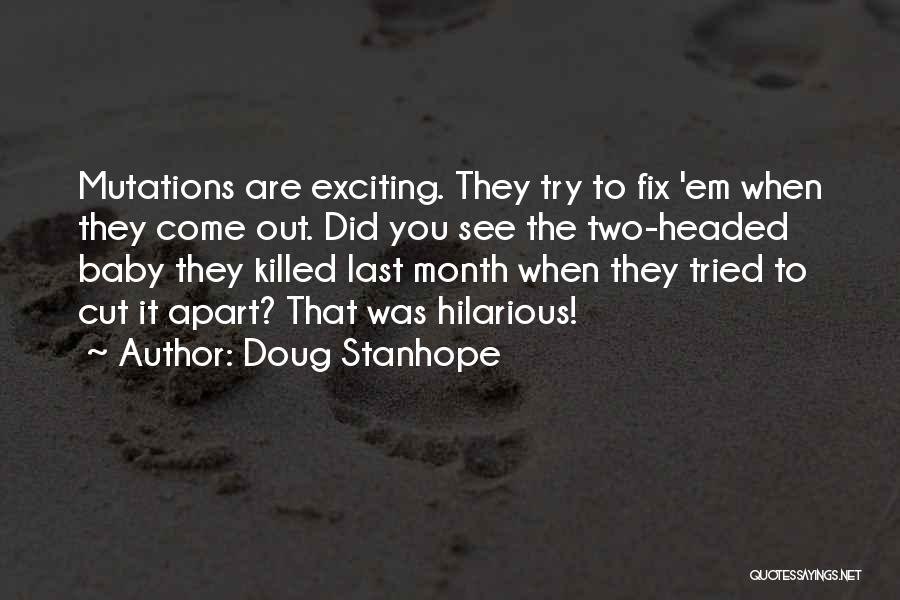 Baby Killed Quotes By Doug Stanhope