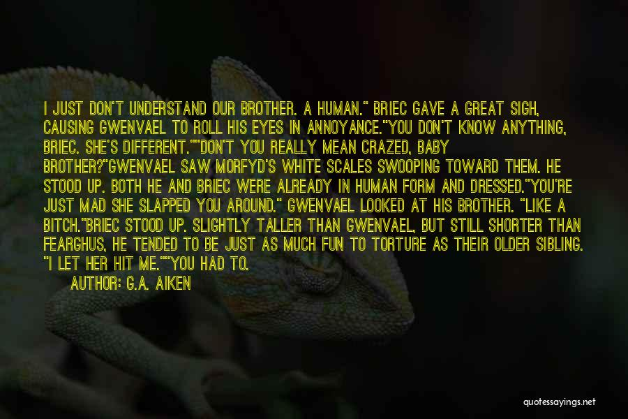 Baby Killed Quotes By G.A. Aiken