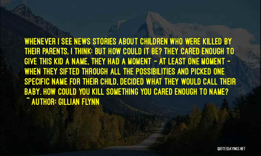 Baby Killed Quotes By Gillian Flynn