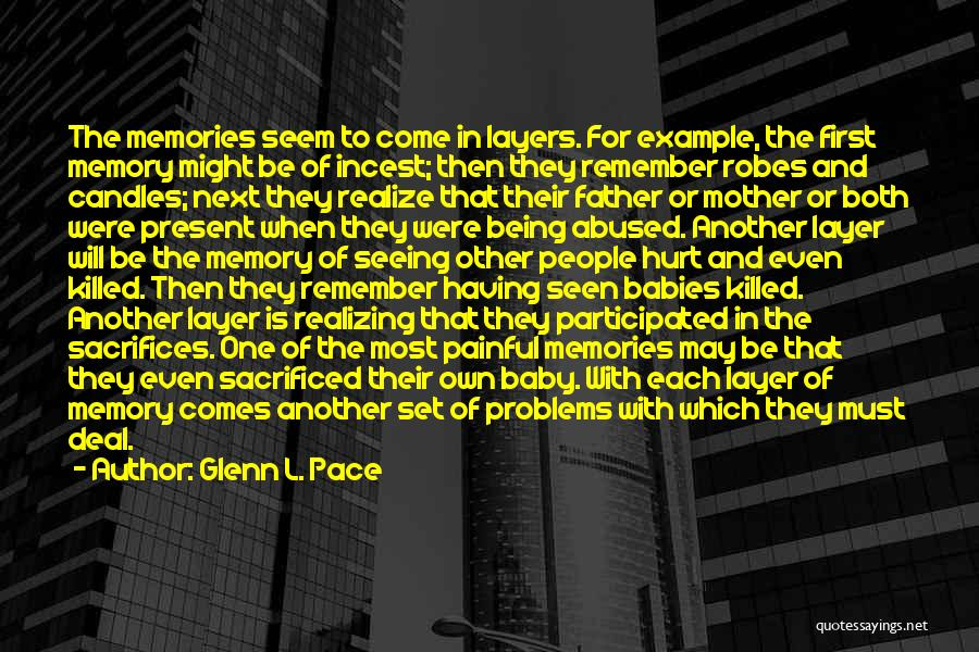 Baby Killed Quotes By Glenn L. Pace