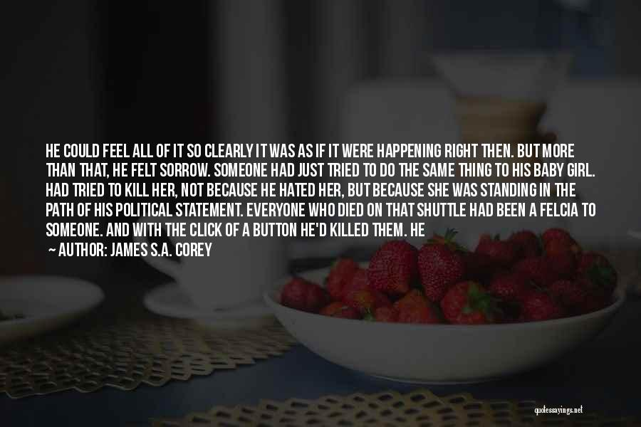 Baby Killed Quotes By James S.A. Corey